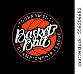 basketball hand written... | Shutterstock .eps vector #556206682