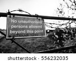 No Access Sign Seen At An Old ...
