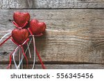 valentines day. red hearts on... | Shutterstock . vector #556345456