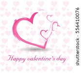 valentines day with hearts. | Shutterstock .eps vector #556410076