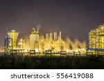 oil refinery plant   night... | Shutterstock . vector #556419088