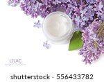 lilac flowers and cosmetic... | Shutterstock . vector #556433782