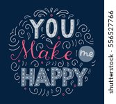 you make me happy inspirational ... | Shutterstock .eps vector #556527766