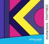 vector material design... | Shutterstock .eps vector #556570822