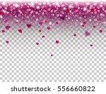 hearts confetti falling effect. ... | Shutterstock .eps vector #556660822