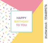 memphos birthday card  | Shutterstock .eps vector #556689076