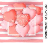 happy valentine's day card... | Shutterstock .eps vector #556699282