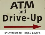 atm and drive up sign | Shutterstock . vector #556712296