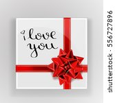i love you. happy valentine's... | Shutterstock .eps vector #556727896