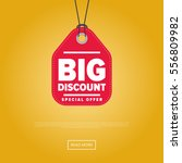 big discount sticker isolated... | Shutterstock .eps vector #556809982