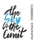 the sky is the limit. hand... | Shutterstock .eps vector #556888072