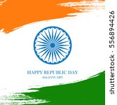 indian happy republic day... | Shutterstock .eps vector #556894426