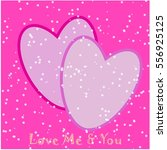 two love hearts on pink... | Shutterstock . vector #556925125