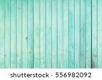 mint painted wood panels... | Shutterstock . vector #556982092