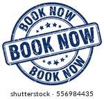book now. stamp. blue round... | Shutterstock .eps vector #556984435