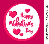 happy valentine's day greeting... | Shutterstock .eps vector #556999132