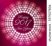 happy new year 2017 with lens... | Shutterstock .eps vector #557027836