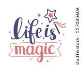 magical handwritten vector... | Shutterstock .eps vector #557035606