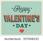 happy valentines day vintage... | Shutterstock .eps vector #557048152