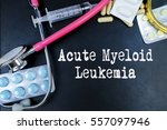 Small photo of Acute Myeloid Leukemia word, medical term word with medical concepts in blackboard and medical equipment.
