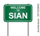 welcome to sian  green signal... | Shutterstock .eps vector #557102842