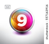 number 9 in 3d glossy button... | Shutterstock .eps vector #557163916