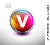 letter v in 3d glossy button... | Shutterstock .eps vector #557164366