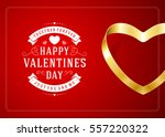 happy valentines day greeting...   Shutterstock .eps vector #557220322