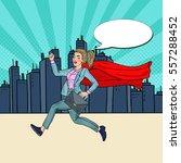 pop art super business woman... | Shutterstock .eps vector #557288452