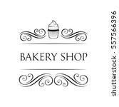 bakery shop retro label. vector ... | Shutterstock .eps vector #557566396