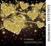 luxury valentines day festive... | Shutterstock .eps vector #557575972