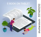 isometric e book concept.... | Shutterstock .eps vector #557605252