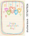 hearts and frame of doodles.... | Shutterstock . vector #557607826