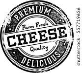 premium cheese vintage stamp | Shutterstock .eps vector #557719636
