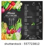 vegetarian restaurant menu.... | Shutterstock .eps vector #557723812