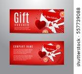gift voucher for valentine's... | Shutterstock .eps vector #557739088