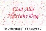 happy valentine's day text in... | Shutterstock . vector #557869552