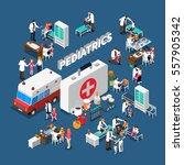 pediatrics isometric... | Shutterstock .eps vector #557905342