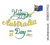 happy australia day   hand... | Shutterstock .eps vector #558057952