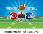 vector of american football... | Shutterstock .eps vector #558108292