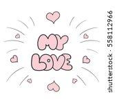 valentines day card. valentines ... | Shutterstock .eps vector #558112966