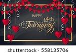 happy valentines day romantic... | Shutterstock .eps vector #558135706