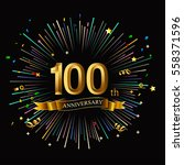 happy 100th anniversary. with... | Shutterstock .eps vector #558371596