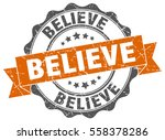 believe. stamp. sticker. seal.... | Shutterstock .eps vector #558378286