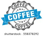 coffee. stamp. sticker. seal.... | Shutterstock .eps vector #558378292