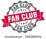 fan club. stamp. sticker. seal. ... | Shutterstock .eps vector #558388456