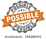 possible. stamp. sticker. seal. ... | Shutterstock .eps vector #558388492