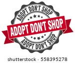 adopt don't shop. stamp.... | Shutterstock .eps vector #558395278