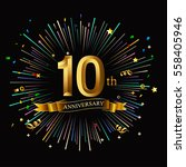 happy 10th anniversary. with... | Shutterstock .eps vector #558405946