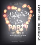 valentines day party poster... | Shutterstock .eps vector #558468655